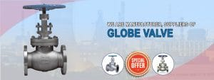 We are Manufacturer, Supplier and Exporter of Globe Valve in Ahmedabad, Gujarat, India